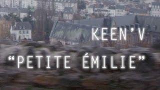 getlinkyoutube.com-Keen'v - Petite Emilie ( clip officiel )