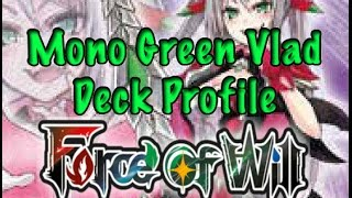 getlinkyoutube.com-Force of Will (TCG) Deck Profile: Mono Green Vlad