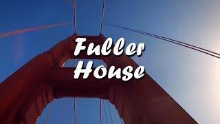 getlinkyoutube.com-Full House coming back new show Fuller House Opening Theme