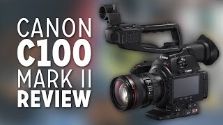 getlinkyoutube.com-Canon C100 Mark II REVIEW! (After Using It for a Year)