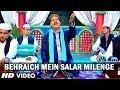 Behraich Mein Salar Milenge   Taslim, Aashif, Meelu Verma   Mera Ghazi Aala Hai
