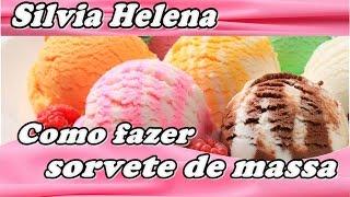 getlinkyoutube.com-Sorvete de Massa Caseiro - POR SILVIA HELENA