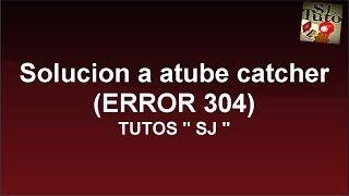 getlinkyoutube.com-Solución aTUBE CATCHER (ERROR 403)