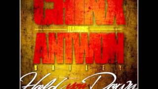 Chinx Drugz - Hold You Down (ft. Antwon Bailey)