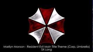 getlinkyoutube.com-Marilyn Manson - Resident Evil Main Title Theme (Corp. Umbrella) (SX Long)