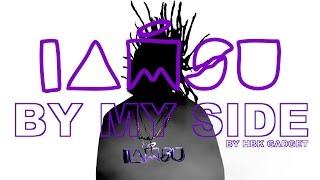 "getlinkyoutube.com-IAMSU! ""By My Side"" Lyric Video [By HBK GADGET]"
