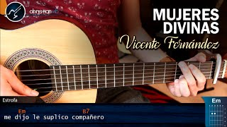 Como tocar Mujeres Divinas  VICENTE FERNADEZ Guitarra | Tutorial Acordes Christianvib