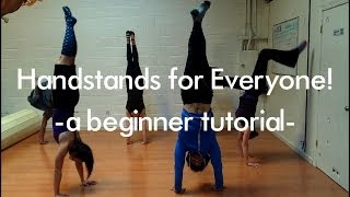 getlinkyoutube.com-Handstands for EVERYONE! - a tutorial for beginners-