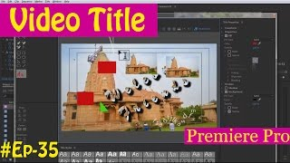 getlinkyoutube.com-#EP-35 How to Design Title for Video/Movie in adobe Premiere Pro [HINDI]