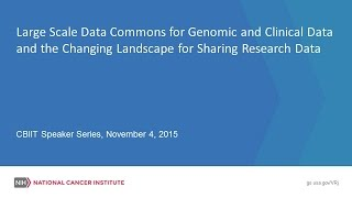 Large Scale Data Commons for Genomic and Clinical Data