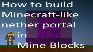 getlinkyoutube.com-How to build Minecraft-like nether portal in Mine Blocks version 1.27