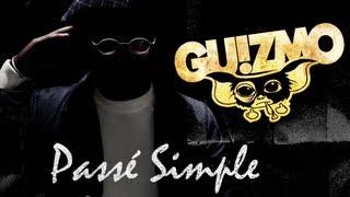 Guizmo - Passé Simple
