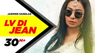 Jasmine Sandlas: Lv Di Jean Official Song | Ft Preet Hundal | Love Bhullar | MG | One Take Video