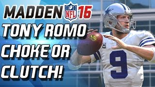 getlinkyoutube.com-TONY ROMO! CLUTCH OR CHOKE?! THRILLER! - Madden 16 Ultimate Team