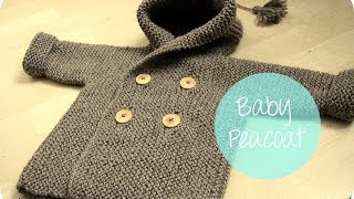 getlinkyoutube.com-KNITTING TUTORIAL - BABY PEACOAT