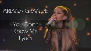 getlinkyoutube.com-You Don't Know Me Lyrics   Ariana Grande