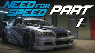 "Need For Speed (2015) - Let's Play - Part 1 - ""Welcome To Ventura Bay (BMW M3 E46 GTR)"""