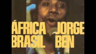 getlinkyoutube.com-Jorge Ben - África Brasil (1976)