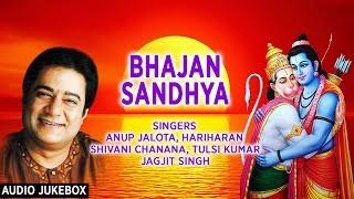 getlinkyoutube.com-BHAJAN SANDHYA BEST RAM, HANUMAN BHAJANS BY ANUP JALOTA I FULL AUDIO SONGS JUKE BOX