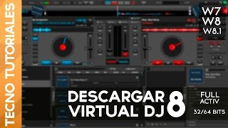 getlinkyoutube.com-Descargar Virtual DJ 8 Full 32/64 bits W7/W8 (Ultima Version) 2014