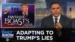 getlinkyoutube.com-The Daily Show - Adapting to Donald Trump's Lies