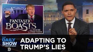 getlinkyoutube.com-The Daily Show - Adapting to Donald Trump's Lies