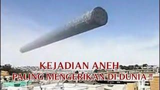 """VIDEO KEJADIAN """"ANEH TAPI NYATA"""" KEJADIAN ANEH YANG PALING MENGERIKAN DI DUNIA !!"""