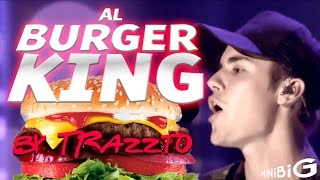 getlinkyoutube.com-Al Burguer King | Justin Bieber by Trazzto