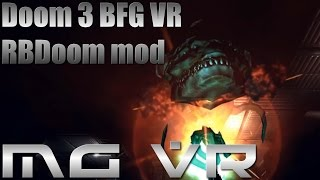 Doom 3 BFG VR RBDoom Mod Part 5 - VR Gameplay HTC Vive width=