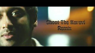 getlinkyoutube.com-Shoot the kuruvi remix