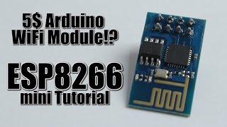 getlinkyoutube.com-5$ Arduino WiFi Module!? ESP8266 mini Tutorial/Review