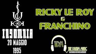 getlinkyoutube.com-Ricky Le Roy & Franchino @ Insomnia 20 Maggio 1995