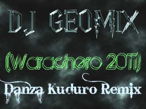 Dj Geomix - Danza Kuduro Remix (Warachero 2011)