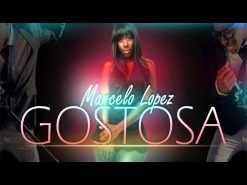 Marcelo Lopez - Gostosa