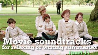 getlinkyoutube.com-MOVIE SOUNDTRACKS (for relaxing or writing summaries/part 1)