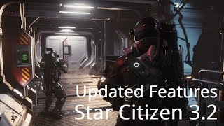 Star Citizen | 3.2 Updated Gameplay Features - Evocati & LIVE