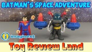 getlinkyoutube.com-Imaginext Batman Space Pack with Green Arrow, Aquaman, and Superman!