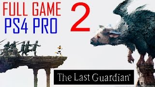 getlinkyoutube.com-The Last Guardian Walkthrough Part 2 PS4 PRO Gameplay lets play The Last Guardian - No Commentary