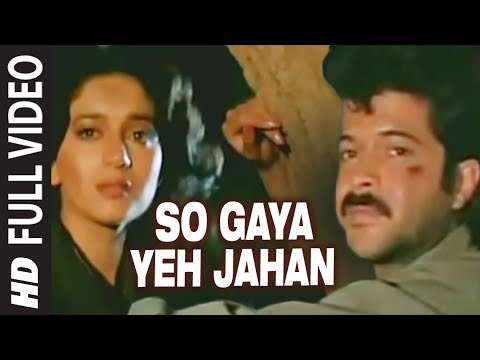 So Gaya Yeh Jahan [Full Song] | Tezaab | Anil Kapoor, Madhuri