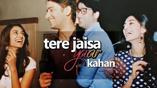 Shaheer✘Erica [ ShaRica ] vm ll Tere Jaisa Yaar Kahan (Offscreen Fun)