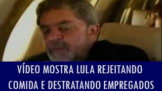 getlinkyoutube.com-Vídeo mostra Lula rejeitando comida e sendo grosso com empregados