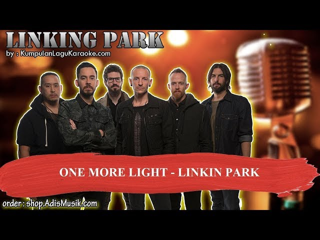 ONE MORE LIGHT -  LINKIN PARK Karaoke
