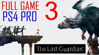 getlinkyoutube.com-The Last Guardian Walkthrough Part 3 PS4 PRO Gameplay lets play The Last Guardian - No Commentary