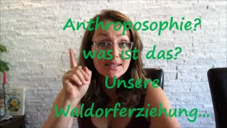 getlinkyoutube.com-Anthroposophie? Was ist das? Waldorferziehung / Sanjanatur