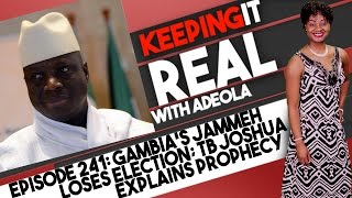 getlinkyoutube.com-Keeping It Real With Adeola - 241 (Gambia's Jammeh Loses Election; TB Joshua Explains Prophecy)