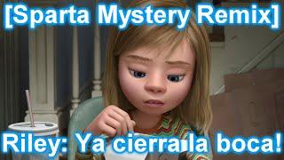 getlinkyoutube.com-[Sparta Mystery Remix] Riley: Ya cierra la boca!