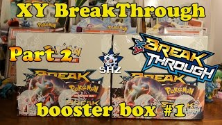 getlinkyoutube.com-[Nice pulls!!] Opening an XY BreakThrough booster box! (Part 2/3)
