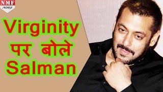 -VIRGINITY-Salman-Khan- width=