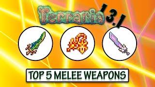 getlinkyoutube.com-Terraria 1.3.1 - TOP 5 BEST MELEE WEAPONS - Highest Melee DPS