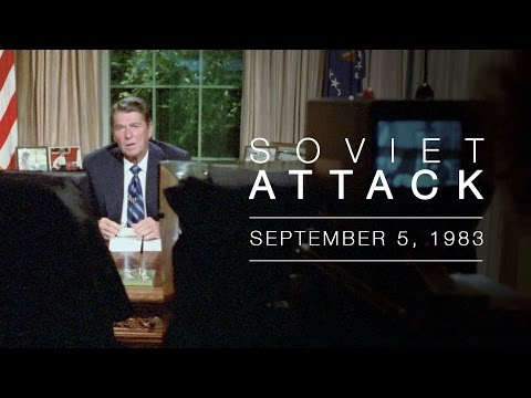 President Reagan's Address to the Nation on the Soviet Attack on a Korean Airliner (KAL 007)